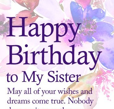 happy birthday wishes card for sister ; May-Your-Dream-Come-True-Happy-Birthday-Wishes-Card-for-Sister-There39s-no-368x350