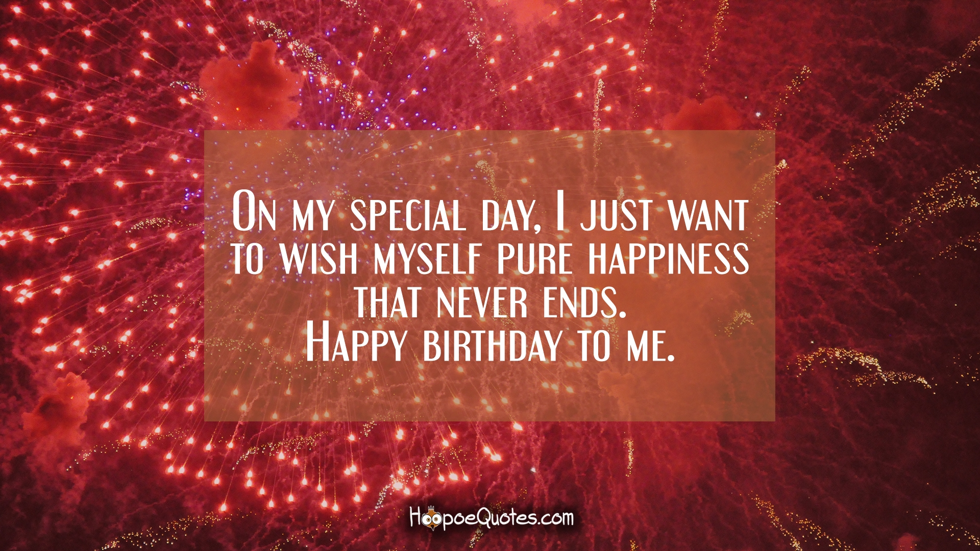 i want to wish myself happy birthday message ; 71287a7f6976f4d4d8ad0d822e40e2d5