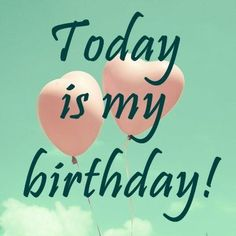 i want to wish myself happy birthday message ; e236d72b796fd35933582c79d668c38e--birthday-quotes-for-me-today-is-my-birthday