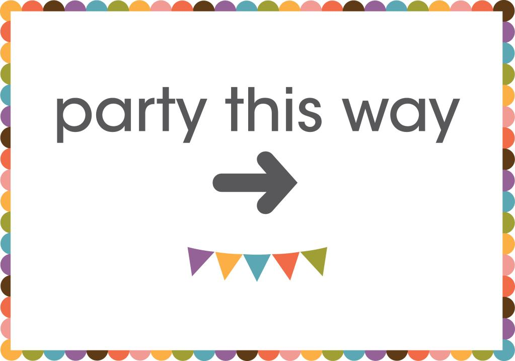 printable birthday signs ; DrawPilgrimSignToPartyRight