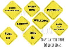 printable construction birthday signs ; 379f6488cc7955a6d26b0fdc140f28d7--party-signs-construction-birthday