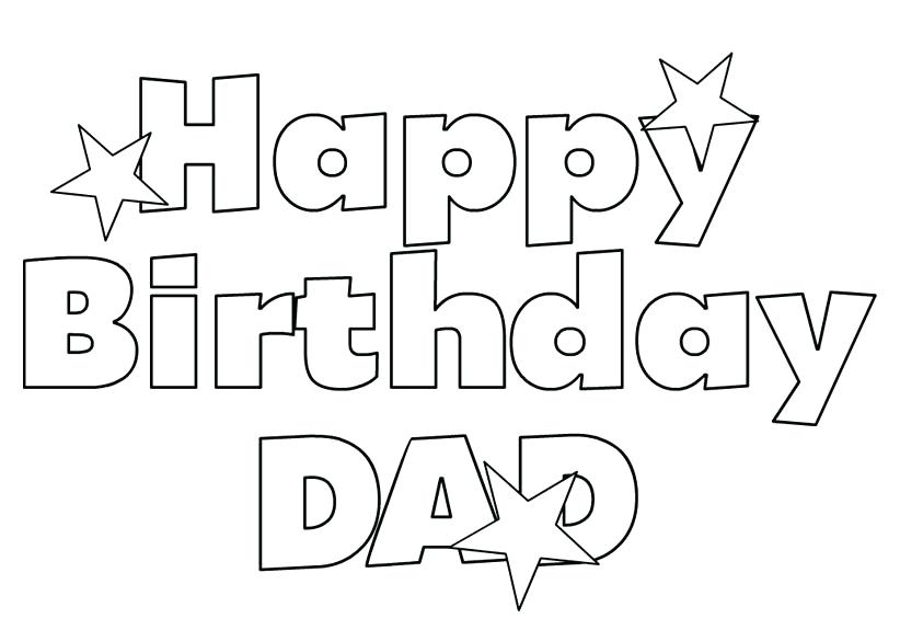 printable happy birthday coloring sheets ; happy-birthday-coloring-pages-to-print-happy-birthday-daddy-coloring-sheets