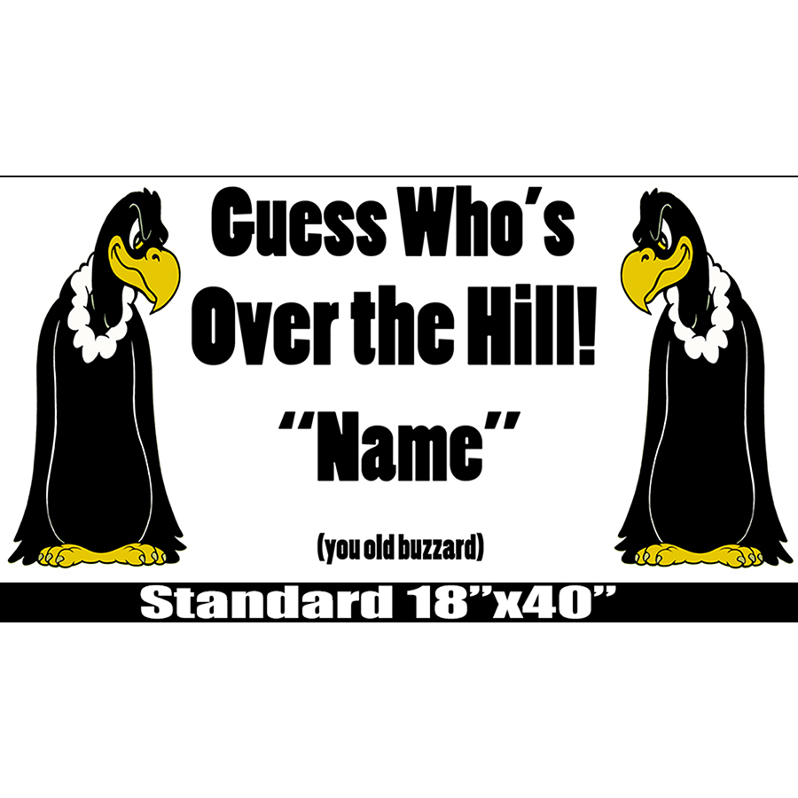 printable over the hill birthday signs ; CUSTOM-OVER-THE-HILL-STANDARD-BANNER