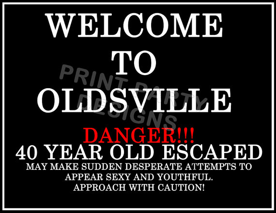 printable over the hill birthday signs ; il_570xN