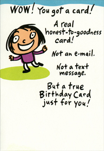 text message birthday greetings ; cd10459-you-got-a-birthday-card