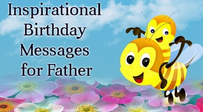 www birthday picture message com ; father-inspirational-birthday-message