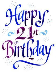 21st birthday clipart images ; f4bb34fd7a1305c8412d905198487671--birthday-sayings--birthday