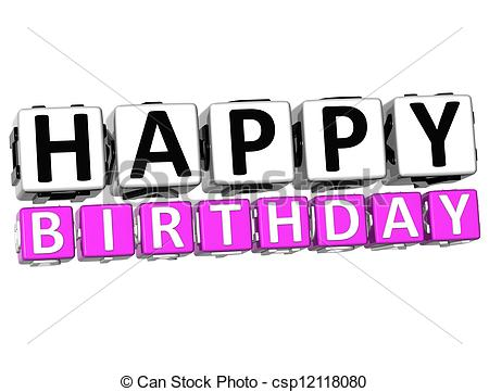 3d happy birthday drawing ; 3d-happy-birthday-button-click-here-stock-illustration_csp12118080