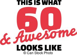 60th birthday clipart images ; this-is-what-60-and-awesome-looks-like-60th-birthday-eps-vector_csp43595388