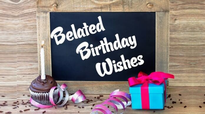belated birthday greetings message ; belated-birthday-wishes-message