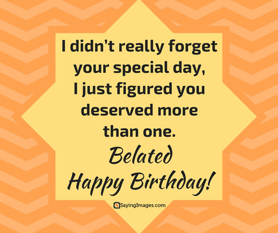 belated birthday greetings message ; belated-happy-birthday-messages