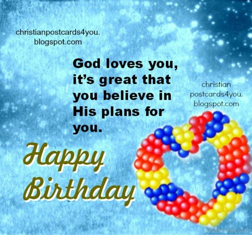 birthday christian greetings message ; God-Loves-You-Happy-Birthday