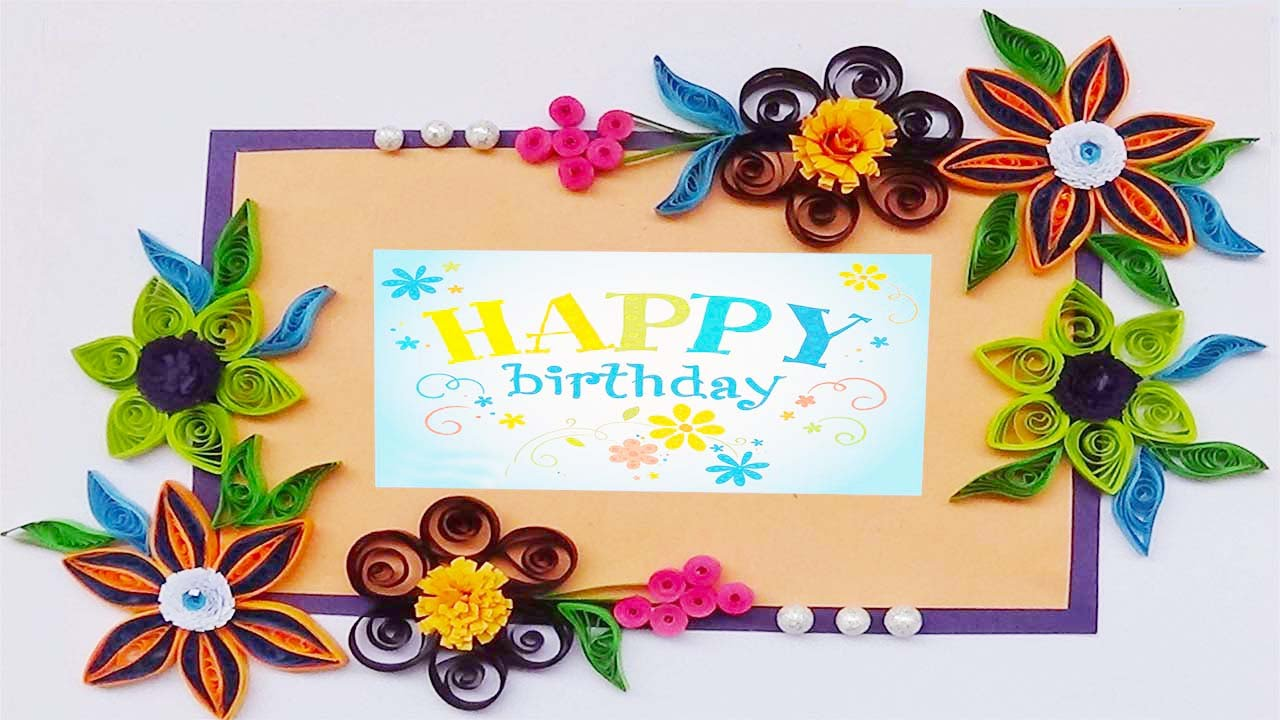 birthday greeting card design quilling ; maxresdefault