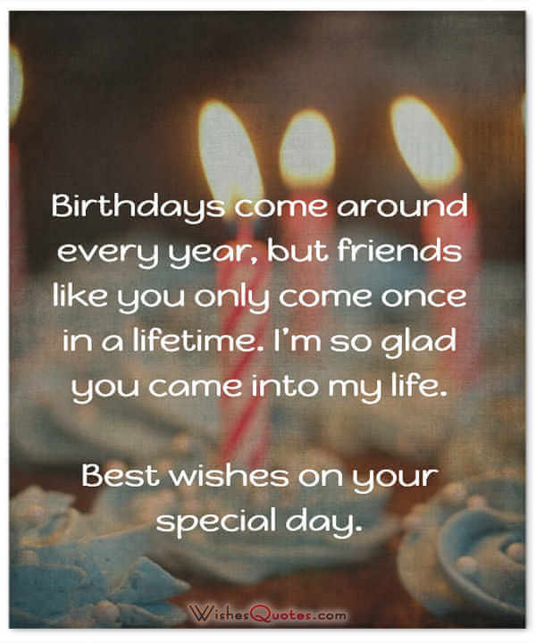 birthday greetings for friend with message ; once-in-a-lifetime-birthday-card