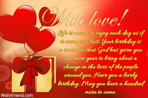 birthday greetings husband message ; With-Love-Life-Is-Meant-To-Enjoy-Each-Day-as-If-It-Were-Have-You-A-Lovely-Birthday