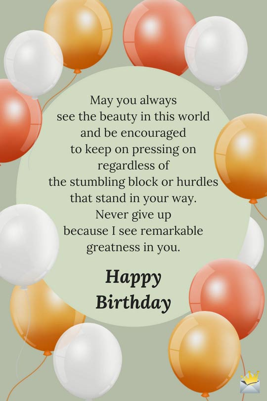 birthday greetings inspirational message ; long-inspirational-birthday-message