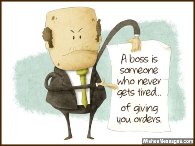 birthday greetings to boss message ; Funny-quote-about-boss-and-annoying-managers-640x480