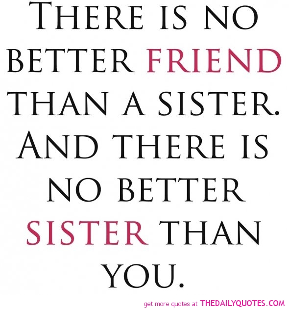 birthday message for a best friend tagalog ; best-friend-sister-friendship-family-quotes-pictures-quote-pic