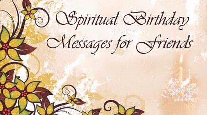 birthday message for a friend images ; Spiritual-birthday-message-friends