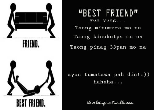 birthday message for friend funny tagalog ; best-friend-quotes-tagalog-funny-26