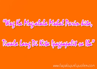 birthday message for girlfriend tagalog ; Sweet+Tagalog+Quotes+for+Boyfriend+and+Girlfriend