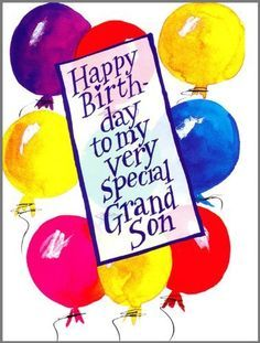 birthday message for grandson with images ; a5a1302da341d368740588d56bf45a01--grandson-birthday-quotes-grandson-quotes