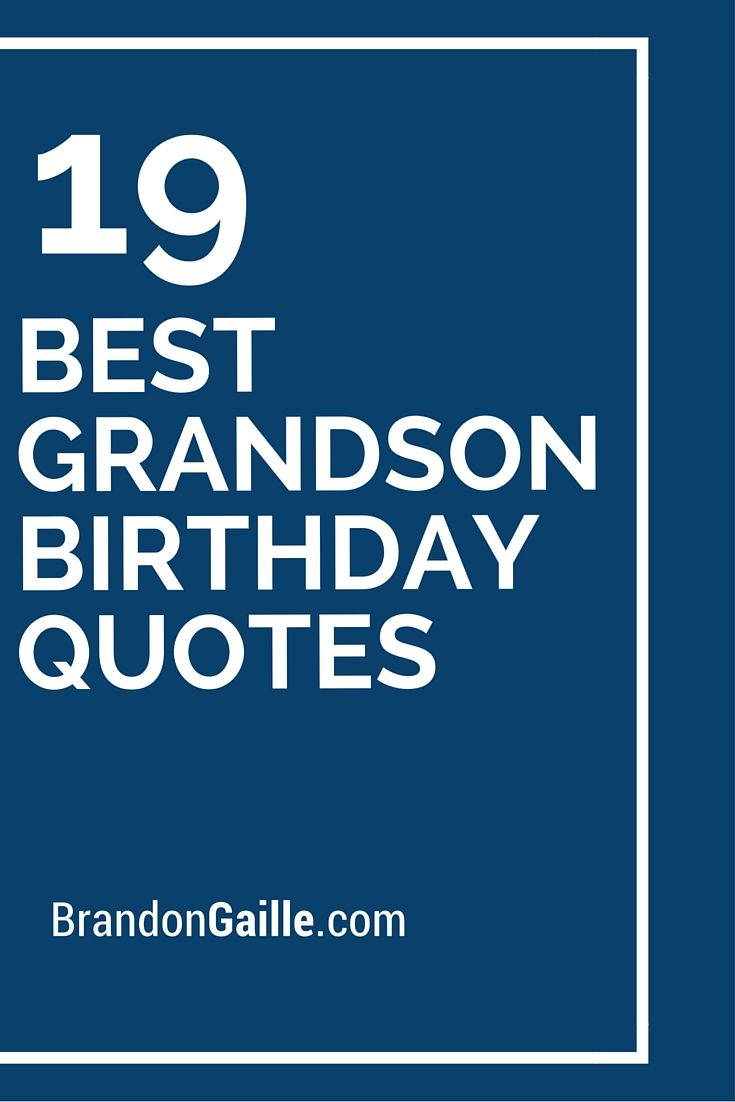 birthday message for grandson with images ; birthday-quotes-19-best-grandson-birthday-quotes