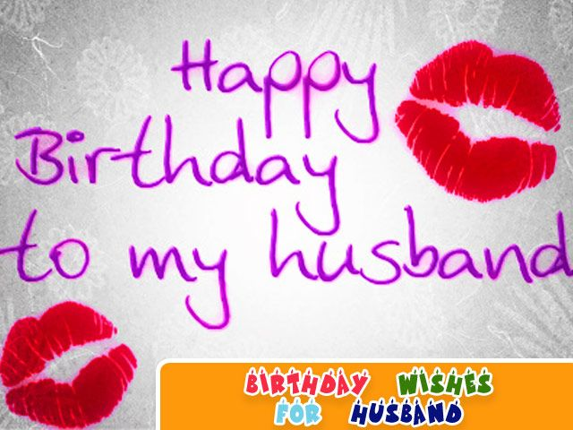 birthday message for husband with images ; Happy-Birthday-To-My-Husband