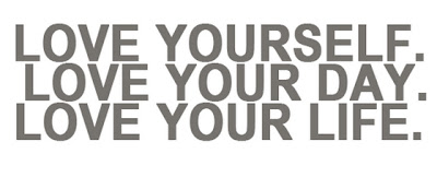 birthday message for self tagalog ; Love-yourself-love-your-day-love-your-life-quotes-saying-pictures