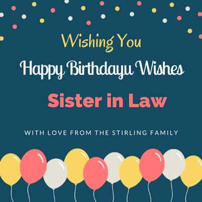 birthday message for sister in law tagalog ; Wishing-You-Happy-Birthday-Sister-In-Law-With-Love-From-the-Stirling-Family