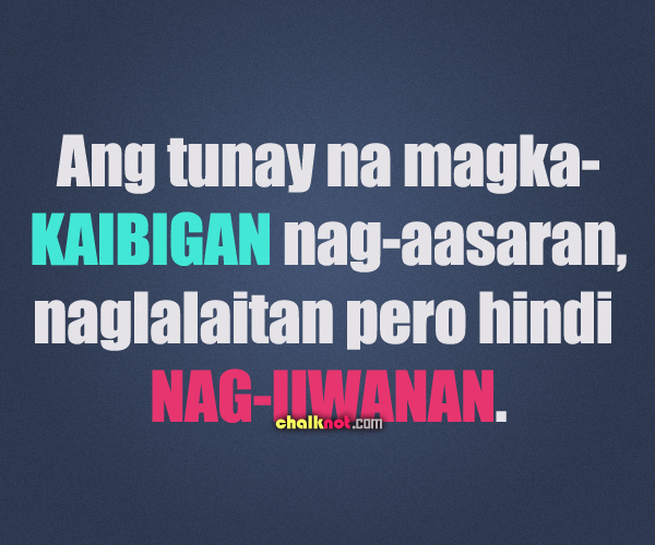 birthday message for special someone tagalog ; friends-quotes-tagalog-219