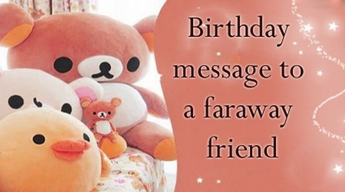 birthday message images for friend ; birthday-message-faraway-friend