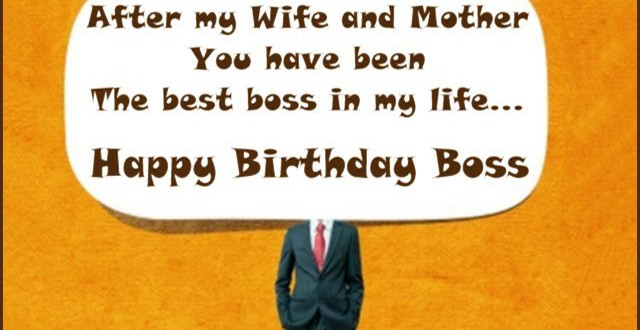 birthday message to boss greetings ; Birthday-wishes-for-boss-Happy-Birthday-Best-Boss-Greetings-Quotes-Images-Wallpapers-Photos-Pictures-640x330