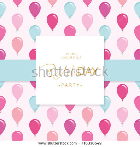 birthday party invitation card template ; stock-vector-birthday-party-invitation-card-template-included-seamless-pattern-with-glossy-pink-and-blue-716338549