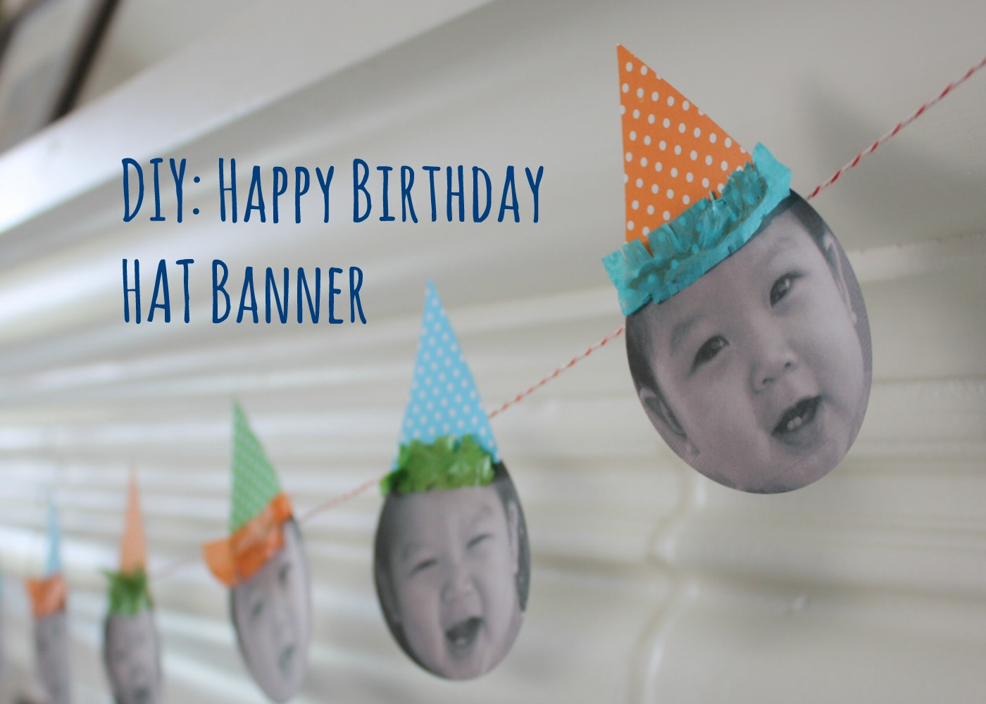 birthday photo banner diy ; say-it-out-loud-adorable-homemade-birthday-banners-16