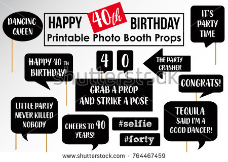 birthday photo booth signs ; stock-vector-set-of-funny-fortieth-birthday-party-photobooth-props-vector-elements-764467459