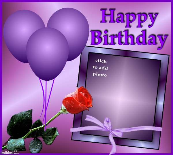birthday photo frame with quotes ; 84ef4184067dc91308ad1c078c63757b