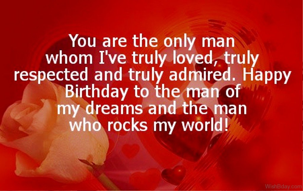 birthday picture message for boyfriend ; Happy-Birthday-To-The-Man-Of-My-Dream-And-The-Man-Who-Rocks-My-World