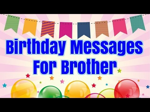 birthday picture messages for brother ; hqdefault