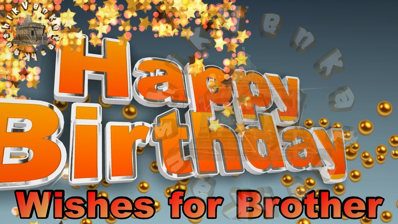 birthday picture messages for brother ; maxresdefault