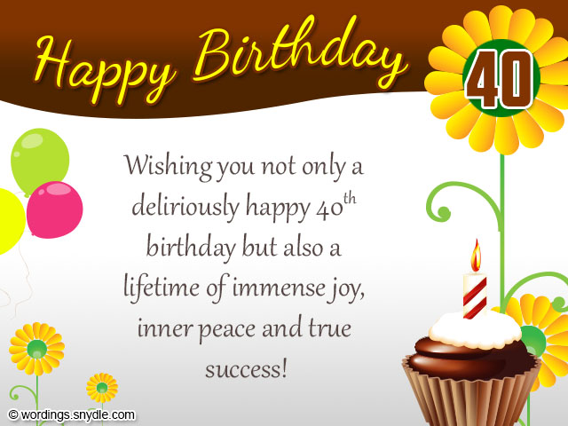 birthday wishes 40th birthday message ; 6081ac6dc9ed1507f60b17a5bdcecaec