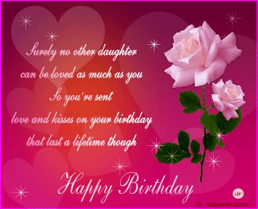 birthday wishes daughter greeting card ; happy-birthday-cards-for-daughter-suvely-no-other-can-be-loved-as-much-you-so-your-sent-love-and-kisses-on-birthdays-that-last-a-lifetime-though