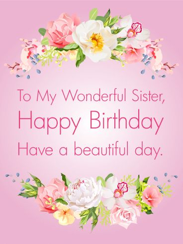 birthday wishes for sister greeting cards ; ba1537cbc5107a6c215b8997ae4b92d0