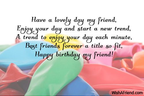 birthday wishes greeting cards for best friend ; 0a053779af8c77504d66fa07113e975b