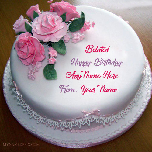 birthday wishes images with name and photo ; Write-Name-On-Belated-Birthday-Wishes-Cake-Pictures