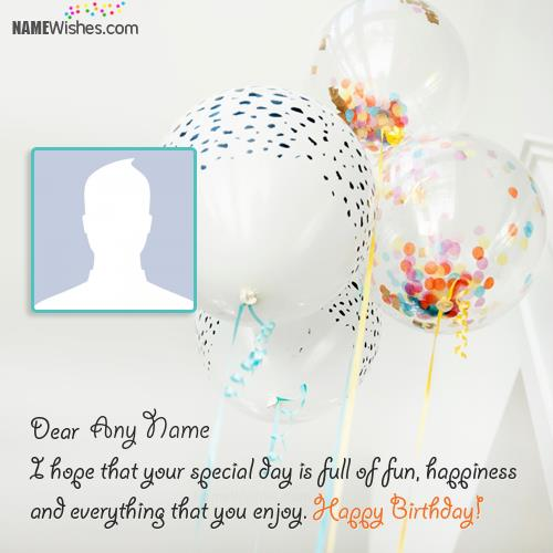 birthday wishes images with name and photo ; write-your-name-on-birthday-wishes-with-balloonsb99d