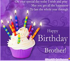 birthday wishes message for brother ; 131d933aeb508e7bc1b8df9f5b7ae94c