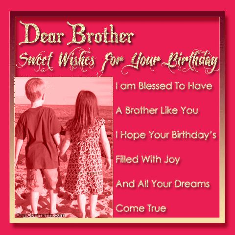 birthday wishes message for brother ; 532f5991277bc6a20656859e2a52112b