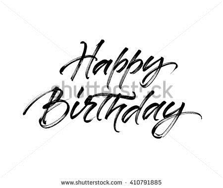 birthday wishes poster making ; stock-photo-happy-birthday-inscription-handwritten-brush-ink-lettering-for-birthday-greeting-card-poster-410791885