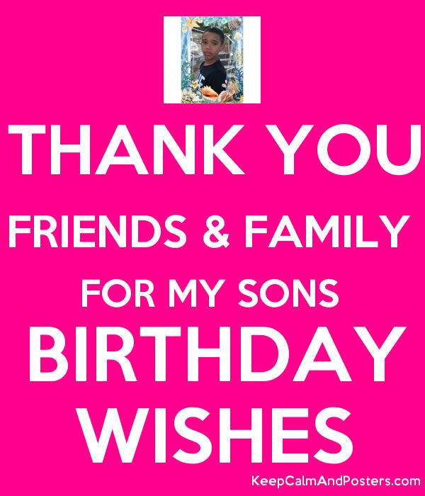 birthday wishes posters ; 5590066_thank_you_friends__family_for_my_sons_birthday_wishes